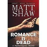 Romance is Deadby Matt Shaw