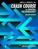 echange, troc Louis E. Frenzel - Crash Course in Digital Technology