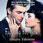 Fighting for You | January Valentine