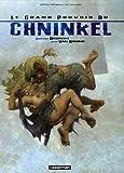 Le grand pouvoir du Chninkel: Edition intégrale en couleurs (220339174X) by Rosinski, Grzegorz
