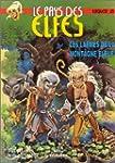 Le Pays des elfes - Elfquest, tome 23...