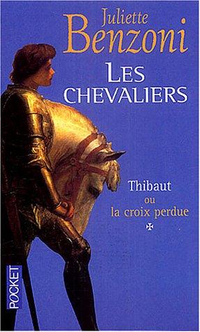 Juliette Benzoni - Les Chevaliers ( 3 Tomes )