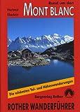 echange, troc Guide Rother - Le Mont-Blanc (en allemand) - Rund um den Mont Blanc. Rother Wanderführer. 50 ausgewählte Bergwanderungen rund um den Mont-Bl