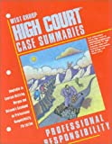img - for High Court Case Summaries: Professional Responsibility, 7th Edition book / textbook / text book