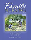 img - for Family Nursing: Research, Theory and Practice (Family Nursing: Research, Theory & Practice (Friedman)) by Dr. Marilyn R Friedman (2002-08-08) book / textbook / text book