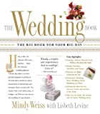 The Wedding Book: The Big Book for Your Big Day