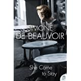 She Came to Stay (Harper Perennial Modern Classics)by Simone de Beauvoir