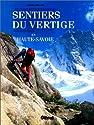 Sentiers du vertige en Haute-Savoie