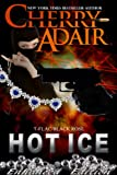 Hot Ice Enhanced (Black Rose Trilogy Book 1)