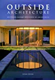 img - for Outside Architecture: Outdoor Rooms Designed by Architects book / textbook / text book