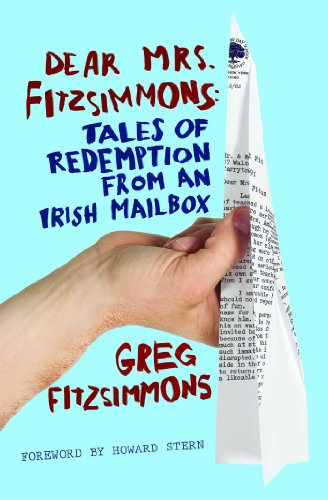 Dear Mrs. Fitzsimmons: Tales of Redemption from an Irish Mailbox