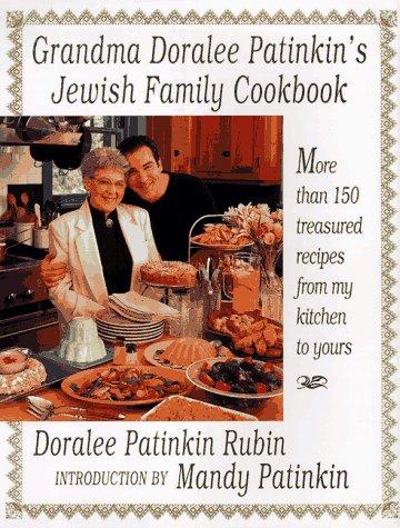 Grandma Doralee Patinkin's Jewish Family Cookbook by Doralee Patinkin Rubin