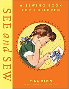Downloads See and Sew: A Sewing Book for Children