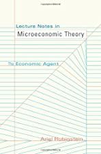 Lecture Notes in Microeconomic Theory The Economic Agent by Ariel Rubinstein