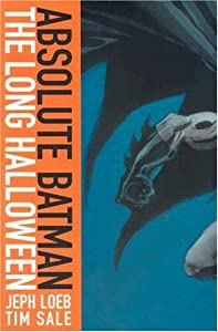 Absolute Batman: The Long Halloween by Jeph Loeb, Tim Sale and Christopher Nolan