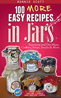 (FREE on 6/18) 100 More Easy Recipes In Jars by Bonnie Scott - http://eBooksHabit.com