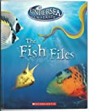 img - for Undersea University the Fish Files book / textbook / text book