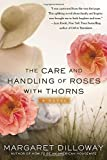 The Care and Handling of Roses with Thorns: A Novel