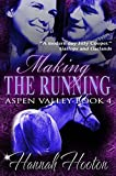 Making the Running (Aspen Valley Book 4)