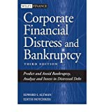img - for [ { CORPORATE FINANCIAL DISTRESS AND BANKRUPTCY: PREDICT AND AVOID BANKRUPTCY, ANALYZE AND INVEST IN DISTRESSED DEBT (WILEY FINANCE) } ] by Altman, Edward I (AUTHOR) Oct-01-2005 [ Hardcover ] book / textbook / text book