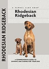 Rhodesian Ridgeback (Comprehensive Owner's Guide)