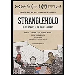 STRANGLEHOLD: In the Shadow of the Boston Strangler
