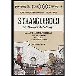 STRANGLEHOLD: In the Shadow of the Boston Strangler