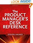 The Product Manager's Desk Reference,...