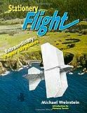 Stationery Flight: Extraordinary Paper Airplanes
