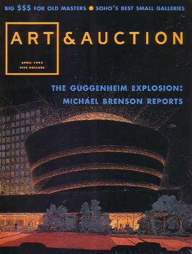 Art+%26+Auction+Magazine+-+The+Guggenheim+Explosion+-+Soho%27s+Best+Small+Galleries+%5BApril+1992%5D