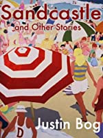 Sandcastle and Other Stories