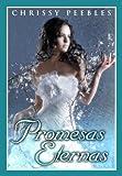 Promesas Eternas (Spanish Edition)