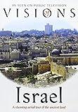 VISIONS OF ISRAEL