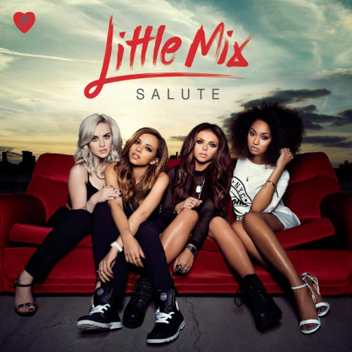 Little Mix – Salute (2013) [FLAC]