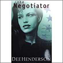 The Negotiator: The O'Malley Series, Book 1 Audiobook by Dee Henderson Narrated by Tom Stechschulte