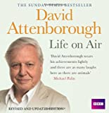 David Attenborough: Life on Air: Revised and Updated Edition (BBC Audio)