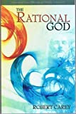 img - for The Rational God book / textbook / text book