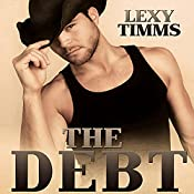 The Debt: Part Four - Mountain Thunder | Lexy Timms