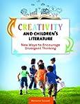 Creativity and Children's Literature:...