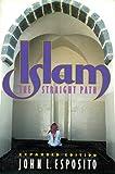 Islam: The Straight Path (0195074726) by Esposito, John L.