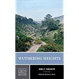 Wuthering Heights (Norton Critical Editions) ~ Emily Bront�