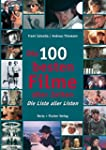 Die 100 besten Filme aller Zeiten: Di...