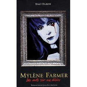 Mylène Farmer : Des mots sur nos désirs