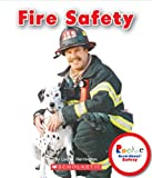 Fire Safety (Rookie Read-About Safety)