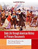 img - for Daily Life through American History in Primary Documents [4 volumes] book / textbook / text book