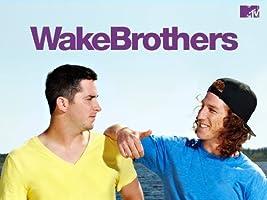 WakeBrothers [HD]