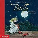 Potilla und der Mützendieb Hörbuch von Cornelia Funke Gesprochen von: Cornelia Funke