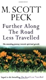 Further Along the Road Less Travelled (0671015818) by Peck, M.Scott