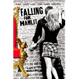 Falling for Hamletby Michelle Ray