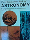 img - for The Flammarion Book of Astronomy book / textbook / text book